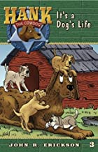 It's a Dog's Life (Hank The Cowdog)