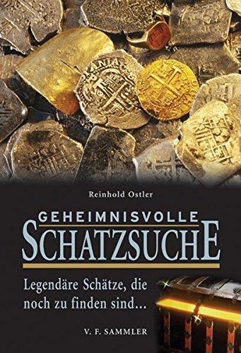 Geheimnisvolle Schatzsuche: Legendäre Schätze die noch zu finden sind...