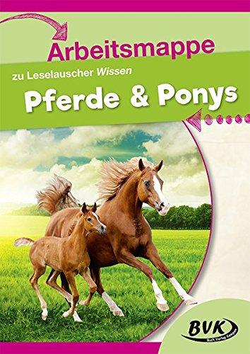 Arbeitsmappe zu Leselauscher Wissen Pferde & Ponys