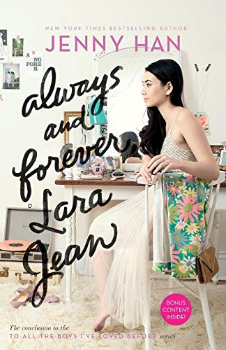 <em>Always and Forever, Lara Jean</em> by Jenny Han