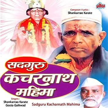 Sadguru Kacharnath Mahima