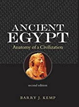 Ancient Egypt: Anatomy of a Civilisation by Barry J. Kemp (2005-11-10)