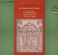 Ceremony Of Carols/Rejoice In The Lamb/Festival Te Deum