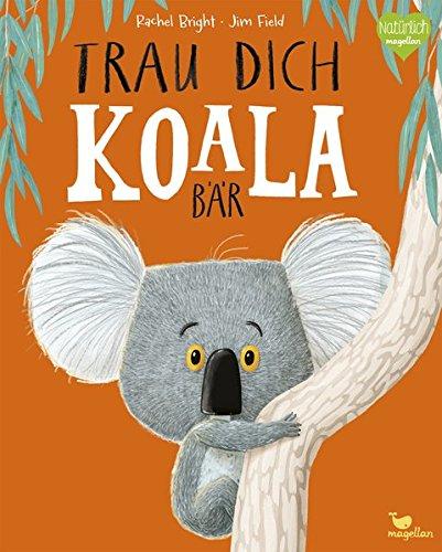 Trau dich, Koalabär (Tapa dura)