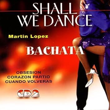 Bachata - Shall We Dance