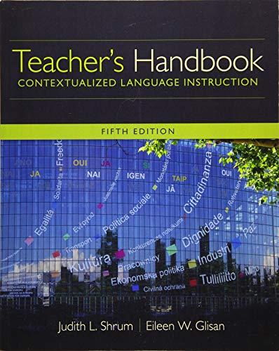 Teacher's Handbook: Contextualized Language Instruction (World Languages)
