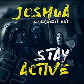 Stay Active (feat. Ernesto Uno)