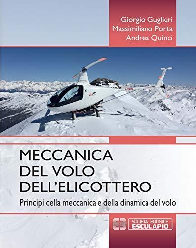 Meccanica del volo dell'elicottero. Principi della meccanica e della dinamica del volo