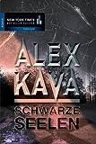 Alex Kava: Schwarze Seelen