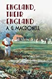 England Their England (Fonthill Complete A. G. Macdonell) - Archibald Gordon Macdonell