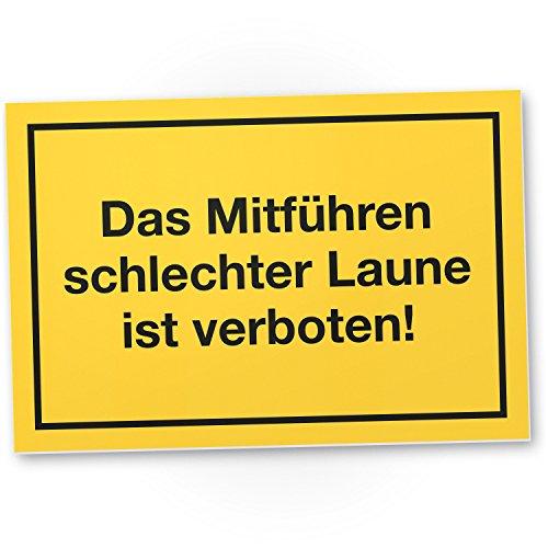 DankeDir! Das Mitführen schlechter Laune ist verboten Kunststoff Schild mit Spruch Türschild Büro Lustige Geschenkidee Geburtstagsgeschenk Kollegen Chef - Scherzartikel Spaßartikel