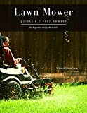 Lawn Mower: Guides & 7 Best Mowers (English Edition)