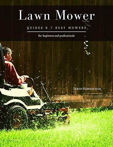 Lawn Mower: Guides & 7 Best Mowers