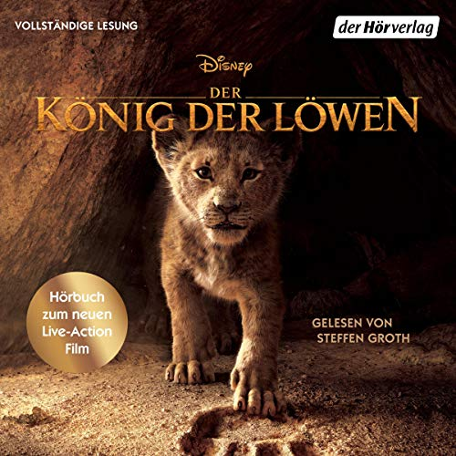 Der König der Löwen. Hörbuch zum neuen Live-Action Film Titelbild