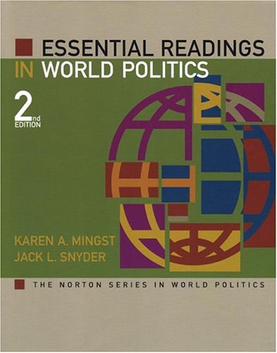 Essential Readings in World Politics, Second Edition (The...