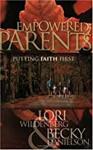 Empowered Parents: Putting Faith First