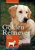 Golden Retriever: Charakter - Erziehung - Gesundheit (Cadmos Hunderassen) - Heike E Wagner