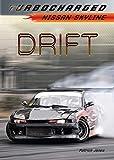 Drift: Nissan Skyline (Turbocharged) (English Edition)