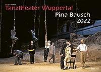 Tanztheater Wuppertal Pina Bausch 2022 Bildkalender A3 Spiralbindung