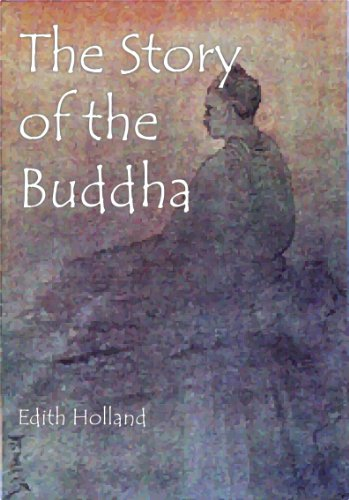 The Story of the Buddha (Illustrated)