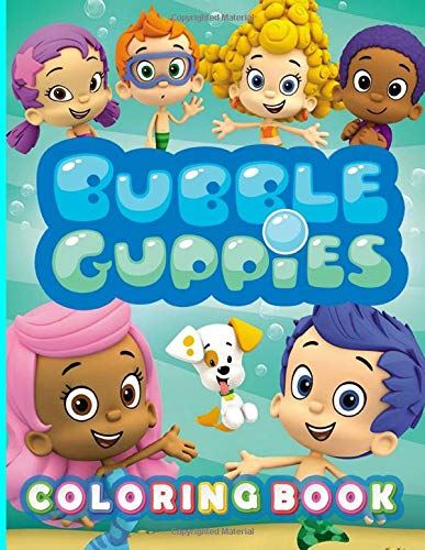 Bubble Guppies Coloring Book: Bubble Guppies Stress Relieving Adult Coloring Books