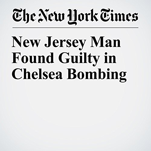 New Jersey Man Found Guilty in Chelsea Bombing copertina