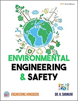 Environmental Engineering and Safety: Engineering Handbook by [Dr. A. Shankar]