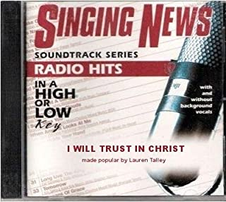 Singing News - Soundtrack Series - I Will Trust In Christ