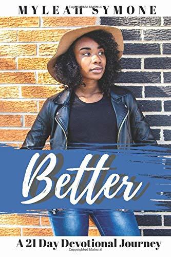 Better: A 21 Day Devotional Journey