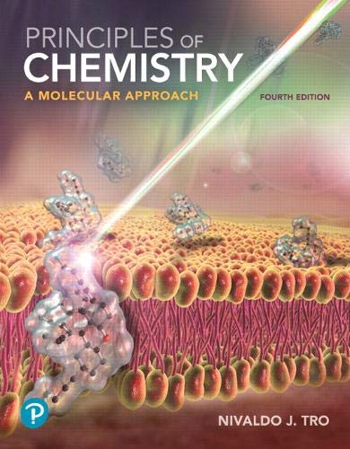 Compare Textbook Prices for Principles of Chemistry: A Molecular Approach 4 Edition ISBN 9780134895741 by Tro, Nivaldo