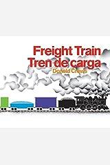 Freight Train/Tren de carga Board Book: Bilingual Spanish-English Board book