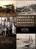 Chronicles of Mechanical Engineering in the United States