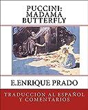 Puccini: Madama Butterfly: Traduccion al Espanol y Comentarios
