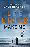 Make Me - (Jack Reacher 20) - Bantam Press - 10/09/2015