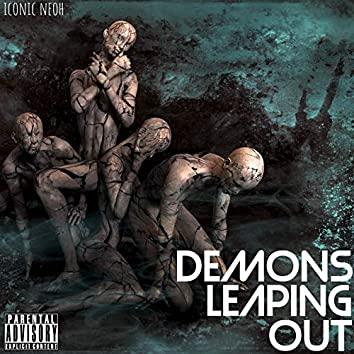Demons Leaping Out