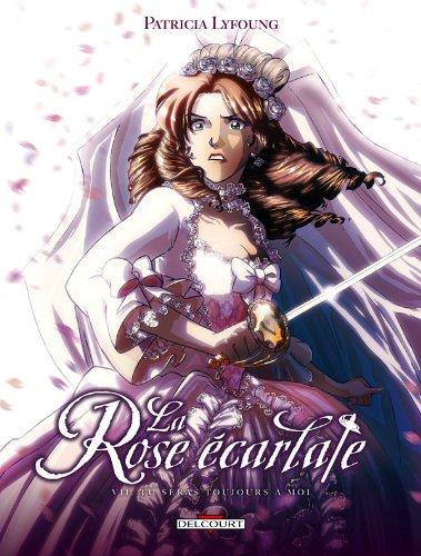 La Rose Ecarlate T7