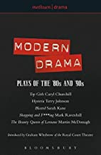 Modern Drama: Plays of the '80s and '90s: Top Girls; Hysteria; Blasted; Shopping & F***ing; The Beauty Queen of Leenane (Play Anthologies)