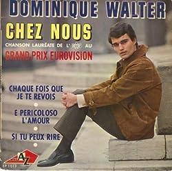 Chez Nous (Grand Prix Eurovision 1966) / Chaque Fois Que Je Te Revois / E Pericoloso L'amour / Si Tu Peux Rire [Vinyle 45 tours 7