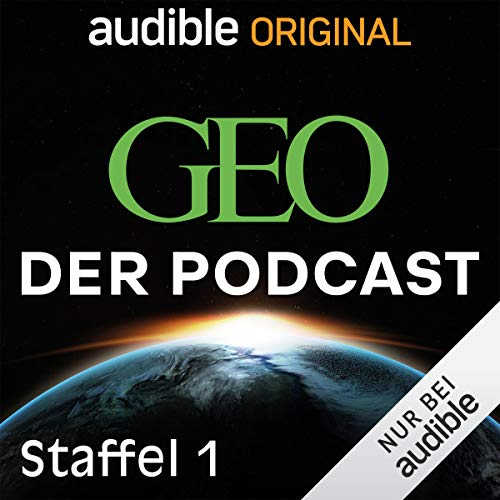 GEO. Der Podcast: Staffel 1 (Original Podcast) Titelbild
