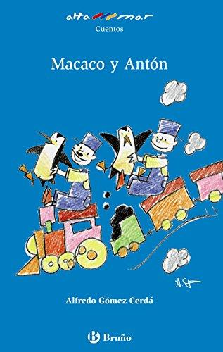 Macaco y Antón (Castellano - A PARTIR DE 6 AÑOS - ALTAMAR)