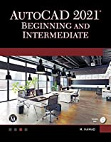 AutoCAD 2021 Beginning and Intermediate Front Cover