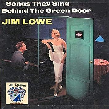 Songs They Sing Behind the Green Door