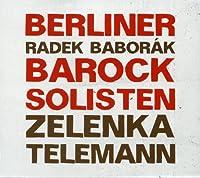 Zelenka & Telemann - Concertos (2012-10-09)