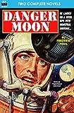 Danger Moon & The Hidden Universe