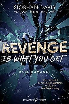 Revenge Is What You Get (Rydeville Elite 2) (German Edition) by [Siobhan Davis, Friederike Bruhn]