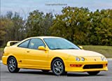Acura Integra Type R: 120 pages with 20 lines you can use as a journal or a notebook .8.25 by 6 inches.