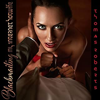 Blackmailing My Internet Hotwife audiobook cover art