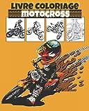 Livre coloriage motocross: Album de coloriages de motocross pour les enfants de 4 à 8 ans.