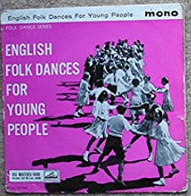 "His Master's Voice Folk Dance Series: ""English Folk Dances for Young People"" (1959)"