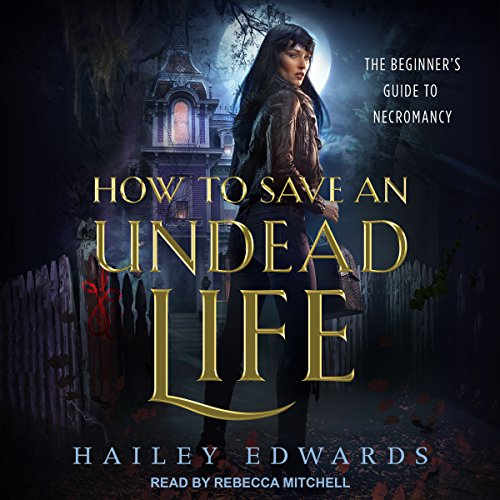 How to Save an Undead Life audiobook cover art